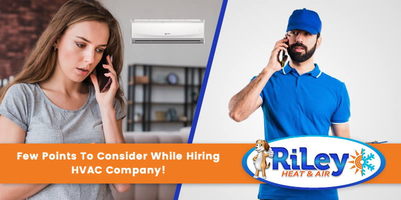 Few Points To Consider While Hiring HVAC Company!